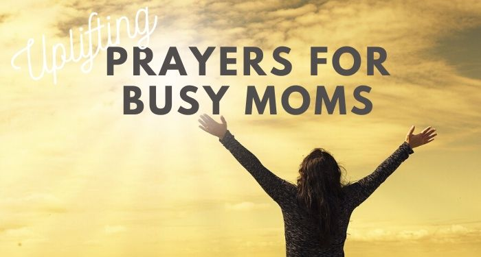 prayers for busy moms