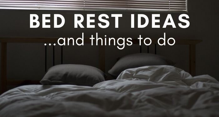 bed rest ideas
