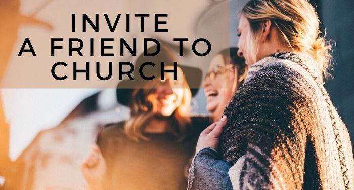 How to invite a friend to church