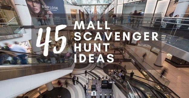 Best mall scavenger ideas