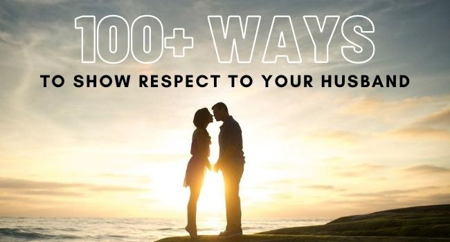 ways to respect your husband